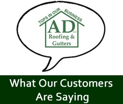 What AD Roofing Customers Are Saying